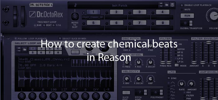 Reason tutorials | Make music and learn using Propellerhead Reason